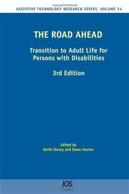 Road Ahead: Transition to Adult Life for Persons with Disabilities, by Storey, 3rd Edition 9781614993124