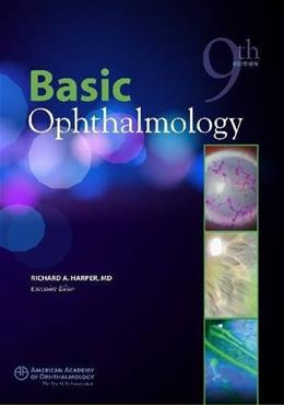 Basic Ophthalmology, by Harper, 9th Edition 9781615251230