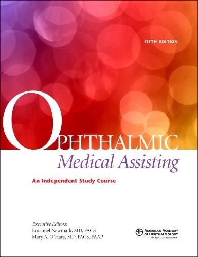 Ophthalmic Medical Assisting: An Independent Study Course, 5th ed. (Textbook & Exam) 9781615252879