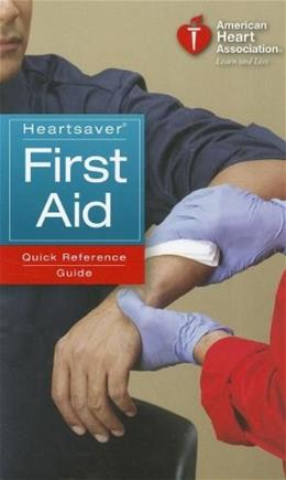 Heartsaver First Aid Quick Reference Guide, by AHA 9781616690168