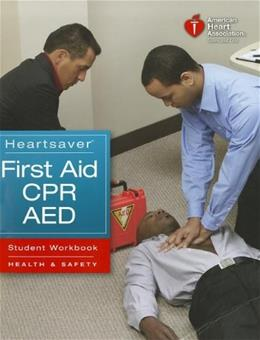 Heartsaver First Aid with CPR and AED, by AHA, 3rd Edition 9781616690175