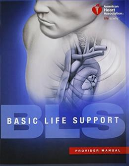 Basic Life Support: Provider Manual, by AHA 9781616694074