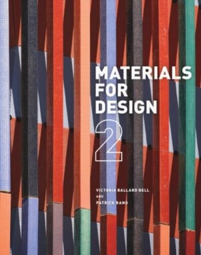 Materials for Design 2, by Bell, 2nd Edition 9781616891909