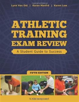 Athletic Training Exam Review: A Student Guide to Success, by Van Ost, 5th Edition 9781617116131