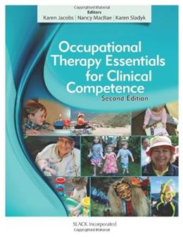 Occupational Therapy Essentials for Clinical Competence 2 9781617116384