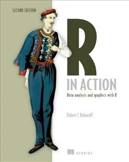 R in Action: Data Analysis and Graphics with R Second Edi 9781617291388