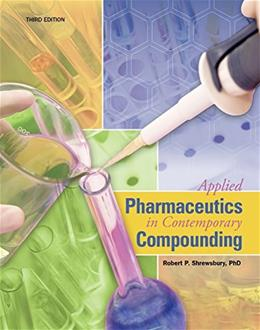 Applied Pharmaceutics in Contemporary Compounding, by Shrewsbury, 3rd Edition 9781617312298