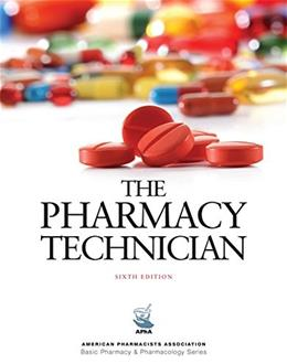 Pharmacy Technician, by PP, 6th Edition 9781617314872