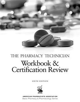Pharmacy Technician Workbook and Certification Review, by Perspective Press, 6th Edition 9781617314889