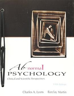 Abnormal Psychology: Clinical and Scientific Perspectives, by Lyons, 5th Edition 5 PKG 9781618826343