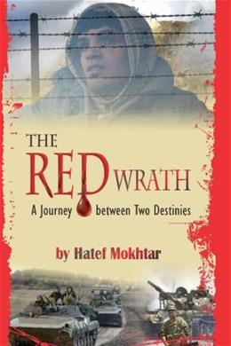 The Red Wrath: A Journey between Two Destinies 9781618974594