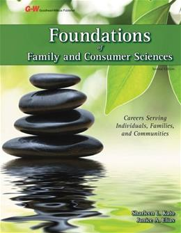 Foundations of Family and Consumer Sciences, by Kato, 2nd Edition 9781619602540