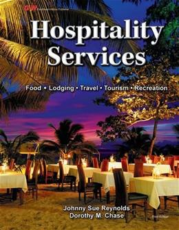 Hospitality Services, by Reynolds, 3rd Edition 9781619602670