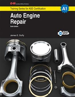 Auto Engine Repair: A1, by Duffy, 6th Edition 9781619606678