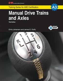 Manual Drive Trains and Axles, by Johanson, 3rd Edition 9781619606999