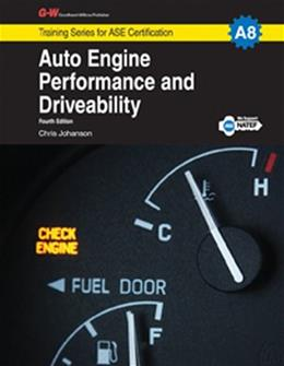 Auto Engine Performance and Driveability, by Johanson, 4th Edition 9781619607798