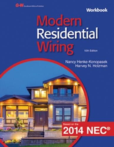 Modern Residential Wiring, by Henke-Konopasek, 10th Edition, Workbook 9781619608474