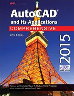 AutoCAD and Its Applications Comprehensive 2015, by Shumaker, 22nd Edition 9781619609242