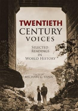 20th Century Voices: Selected Readings in World History, by Vann, Revised Edition 9781621312321