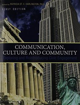 Communication, Culture and Community: Exploring and Reintroducing Civic Engagement, by Darlington 9781621314554