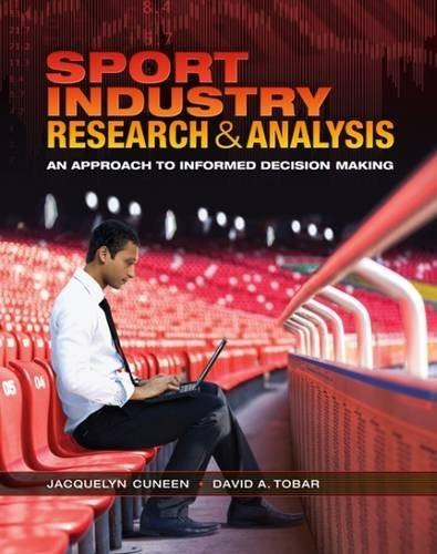 Sport Industry Research and Analysis: An Approach to Informed Decision Making First 9781621590170