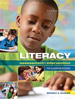 Literacy Assessment and Intervention for Classroom Teachers 4 9781621590200