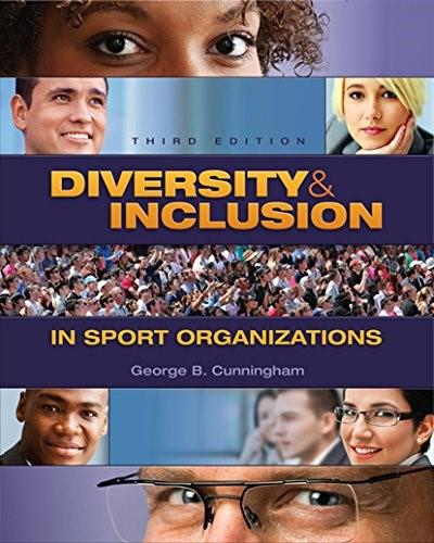 Diversity and Inclusion in Sport Organizations, by Cunningham, 3rd Edition 9781621590408