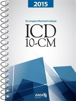 ICD-10-CM 2015: The Complete Official Codebook 9781622020751