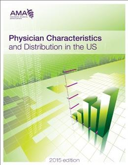 Physician Characteristics and Distribution in the U.S., by American Medical Association Press 9781622021031