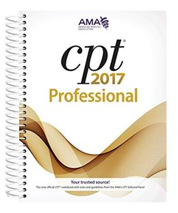 CPT 2017 Professional Edition (CPT/Current Procedural Terminology (Professional Edition)) 9781622024001