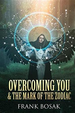 Overcoming You & The Mark of The Zodiac 9781622174607