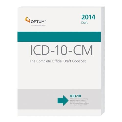 ICD-10-CM: The Complete Official Draft Code Set, by Optum 9781622540679