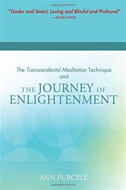 The Transcendental Meditation Technique and The Journey of Enlightenment 9781623860103