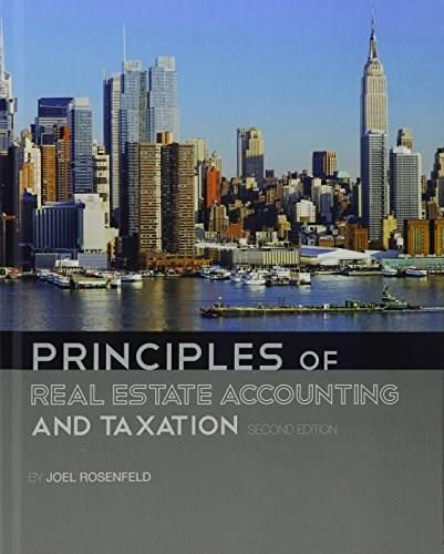 Principles of Real Estate Accounting and Taxation Second 9781626611986