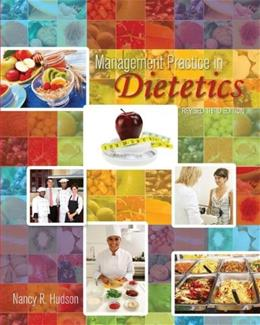 Management Practice in Dietetics, by Hudson, 3rd Edition 9781626614062