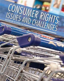 Consumer Rights: Issues and Challenges, by Cai 9781626617964