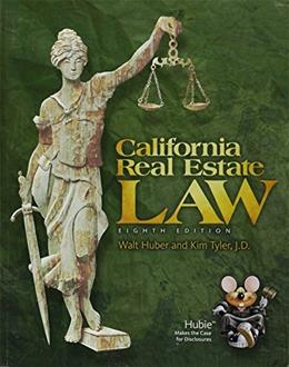 California Real Estate Law, by Huber, 8th Edition 9781626840003