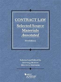 Contract Law: Selected Source Materials Annotated, by Burton 9781628100617