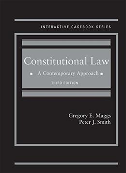 Constitutional Law: A Contemporary Approach, by Maggs, 3rd Edition 9781628103083