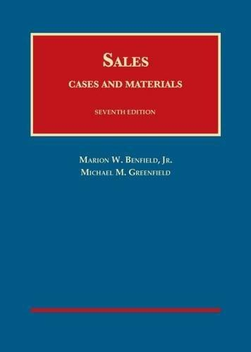 Cases and Materials on Sales, by Benfield, 7th Edition 9781628103526