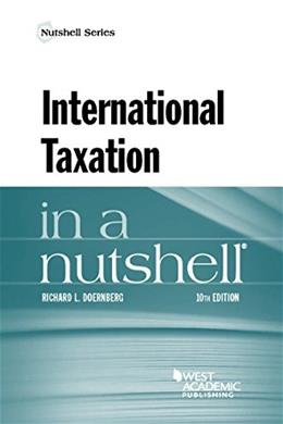 International Taxation in a Nutshell, by Doernberg, 10th Edition 9781628105551
