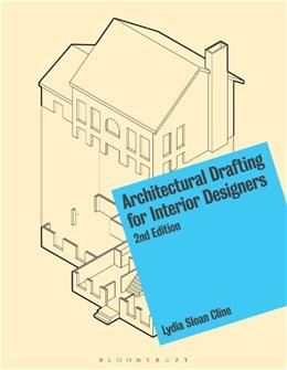 Architectural Drafting for Interior Designers, by Cline, 2nd Edition 2 PKG 9781628920963