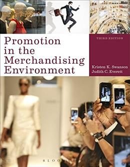 Promotion in the Merchandising Environment, by Swanson, 3rd Edition 9781628921571