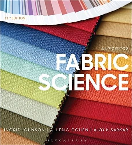 J.J. Pizzutos Fabric Science, by Johnson, 11th Edition 9781628926583