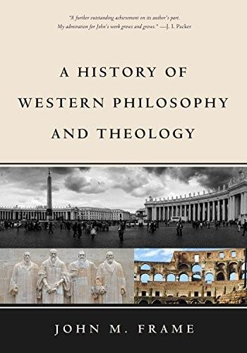 A History of Western Philosophy and Theology 9781629950846