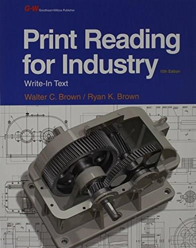 Print Reading for Industry, by Brown, 10th Edition 10 PKG 9781631260513