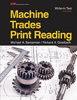 Machine Trades Print Reading, by Barsamian, 6th Edition 9781631261053