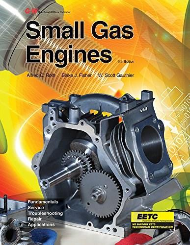 Small Gas Engines, by Roth, 11th Edition 9781631263903