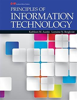 Principles of Information Technology, by Austin 9781631264641