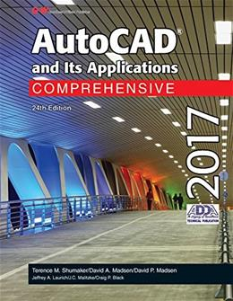 AutoCAD and Its Applications Comprehensive 2017 24 9781631267390